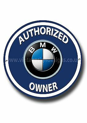 BMW,AUTHORIZED BMW OWNER ROUND METAL SIGN.BMW AUTOMOBILE.blue