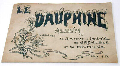 Early 1900's Booklet in French Color Views Le Dauphine, Grenoble Region France