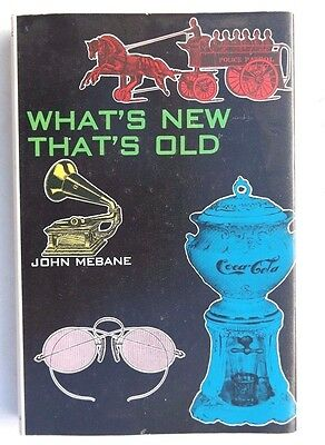 What's New That's Old & The Coming Collecting Boom by Mebane 1968 & 1969
