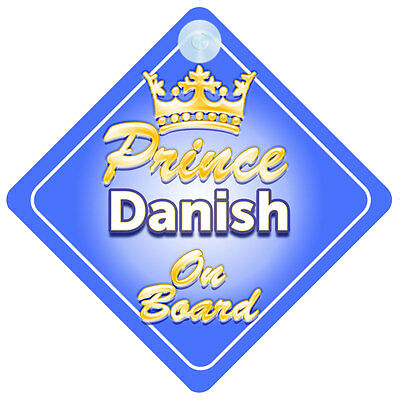 Crown Prince Danish On Board Personalised Boy Car Sign Child Gift