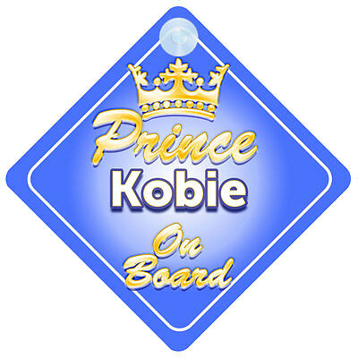 Crown Prince Kobie On Board Personalised Boy Car Sign Child Gift