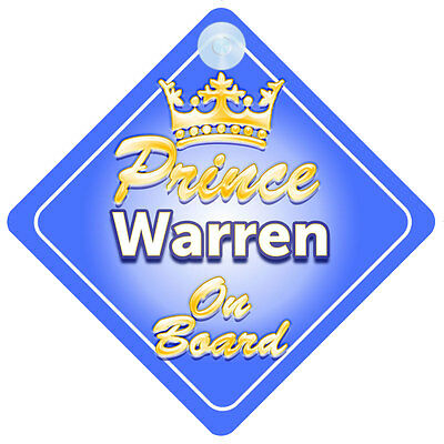 Crown Prince Warren On Board Personalised Boy Car Sign Child Gift