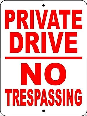 "PRIVATE DRIVE SIGN,9""x12"" ALUMINUM,SECURITY SIGN,NO TRESPASSING SIGN,PDNT1"