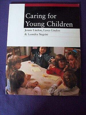 Caring For Young Children Jennie Lindon,Lance Lindon & Leandra Negrini