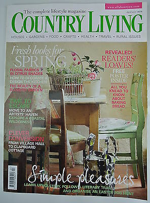 Country Living Magazine. April, 2010. Issue No. 292. Fresh looks for Spring.