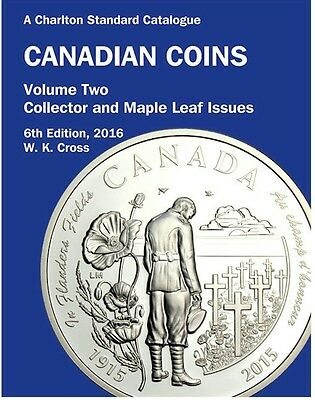 SALE 2016 Charlton Canadian Coins Vol 2 Collector & Maple Leaf 6th edition