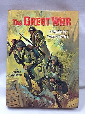The Great War Stories of World War 1 by Edward Jablonski Real Life Stories 1965