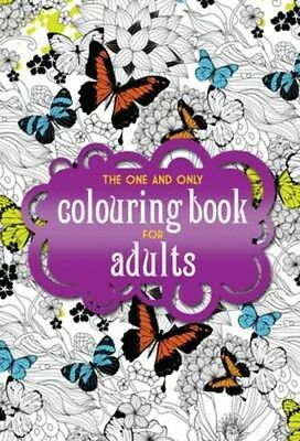 One and Only Colouring Book for Adults 9781907912771, Paperback, BRAND NEW