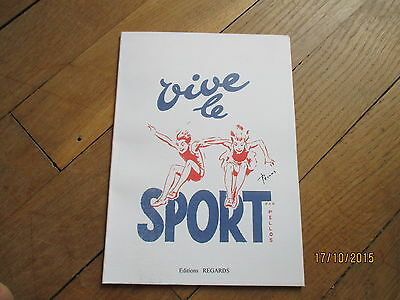 ALBUM BD PELLOS vive le sport regards 2004  mini tirage 100ex RARE