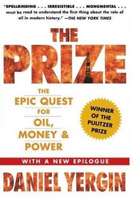 Prize: The Epic Quest for Oil, Money and Power 9781847376466 by Daniel Yergin