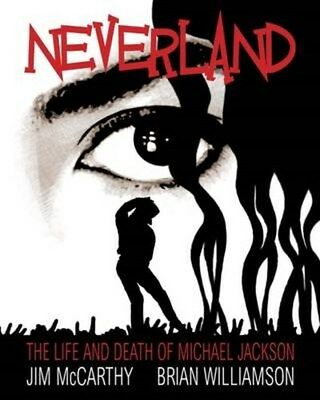 Neverland: The Michael Jackson Graphic 9781849387019 by Jim McCarthy, Paperback