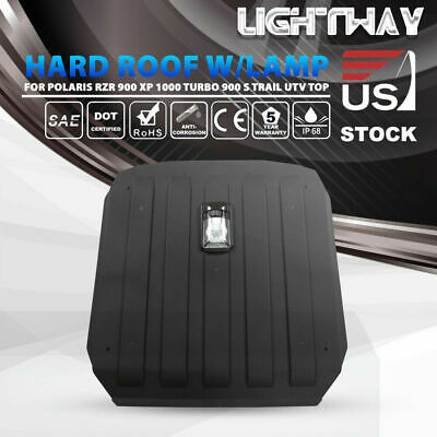 Hard Roof Top w/ Reading Lamp for Polaris RZR 900 XP 1000 Turbo 900 S Trail ATV