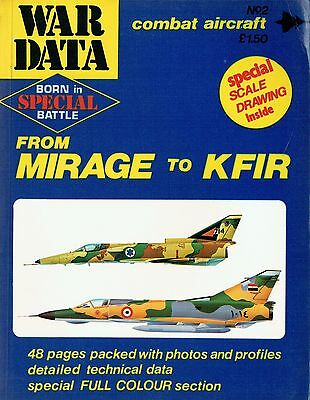 WAR DATA No.2 FACSIMIL: MIRAGE TO KFIR- ISRAELI-MADE JET FIGHTER + SCALE DRAWING