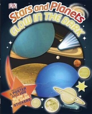 Glow in the Dark Stars and Planets 9781409365860 by DK, Hardback, BRAND NEW