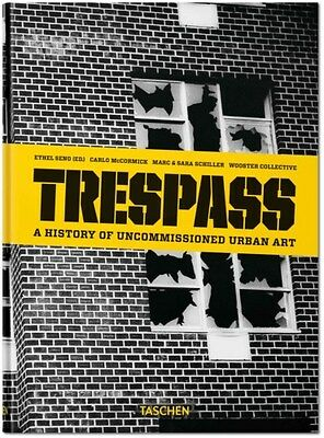 Trespass: A History of Uncommissioned Urban Art 9783836555487 by Carlo McCormick