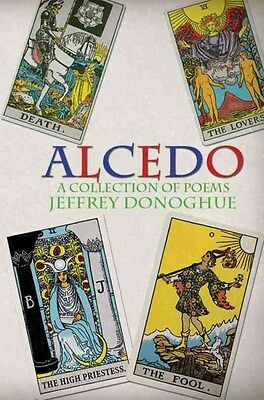 Alcedo - A Collection of Poems 9781849634663 by Jeffrey Donoghue, Paperback, NEW