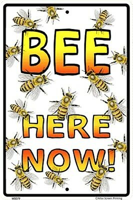 Bee Here Now Sign NEW 10 x 15 Apiary Bees