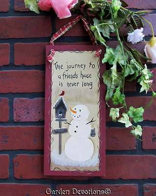 Cute! SNOWMAN FRIENDS SIGN The Journey to a Friend's House is Never Long WOOD