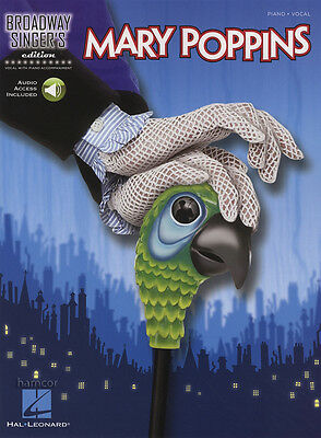 Mary Poppins Broadway Singers Edition Piano Vocal Sheet Music Book with Audio