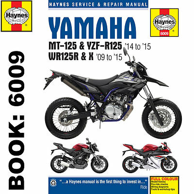 Yamaha MT-125 YZF-R125 WR125R/X 2009-15 Haynes Workshop Manual