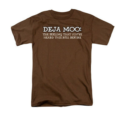 Deja Moo: The Feeling That You've Heard This Bull Before Saying Adult T-Shirt