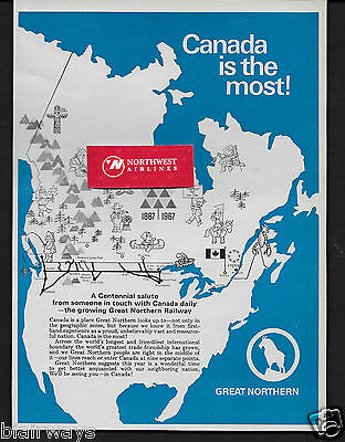 Great Northern Railroad Canada Is The Most! 1867-1967 Centennial Salute Ad
