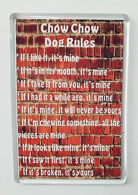 Chow Chow Rules -It's Mine!' Dog Novelty Fridge Magnet - Ideal Present/Gift