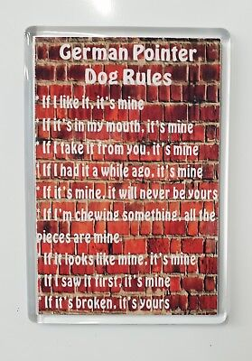 German Pointer Rules - It's Mine!' Dog Fridge Magnet - Ideal Present/Gift