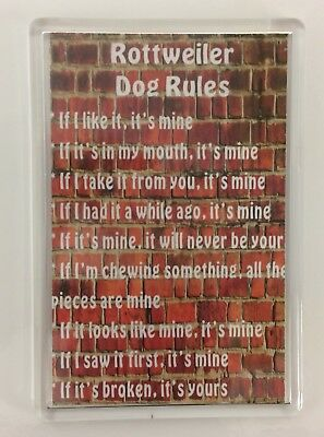 Rottweiler Rules - It's Mine!' Dog Novelty Fridge Magnet - Ideal Present/Gift