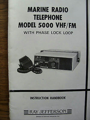 Ray Jefferson Soft Cover Marine Radio Telephone 5000 VHF/FM  Instruction Manual