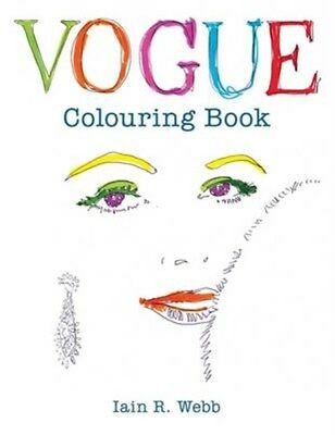 Vogue Colouring Book 9781840917215 by Iain R. Webb, Paperback, BRAND NEW