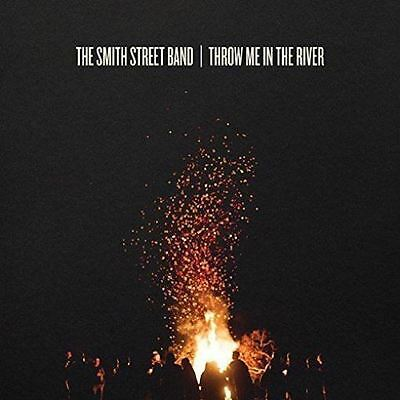 The Smith Street Band Throw Me in the River Vinyl LP New (+ Download Card)