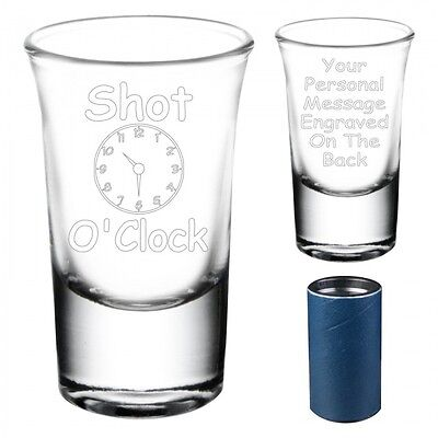 "Personalised ""Shot O'Clock"" Shot Glass Engraved Gift"