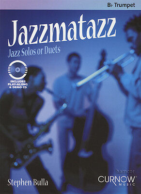 Jazzmatazz Jazz Solos Duets for Bb Trumpet Sheet Music Book with Play-Along CD