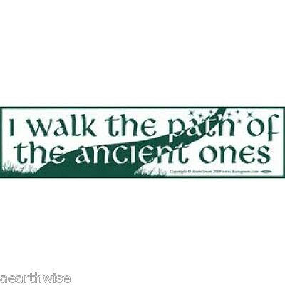 BUMPER STICKER: I WALK THE PATH OF THE ANCIENT ONES Wicca Witch Pagan Goth