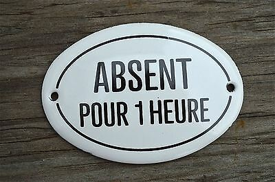 Small Antique Style Enamel Metal Absent Pour 1 Heure Door Sign Shop Door Plaque