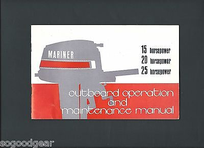 1974 Mariner Outboard Operation And Maintenance Manual 15, 20, 25 Horsepower