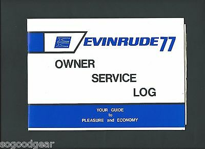 1977 Evinrude Models 10724, 10725, 15704, 15705 Owner's Manual And Service Log