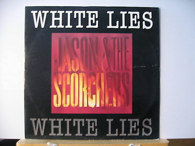 """JASON & THE SCORCHERS White Lies Are You Ready For The Country 12""""  FREE UK POST"""