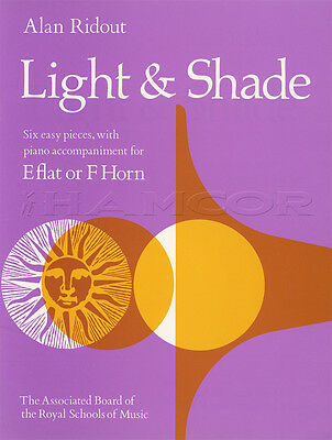 Light & Shade for Eb or F Horn Sheet Music Book with Piano Accompaniment ABRSM