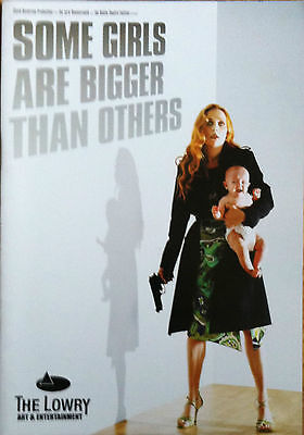 Some Girls Are Bigger Than Others The Lowry Theatre Programme 2005
