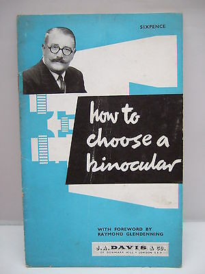 How to Choose a Binocular - Raymond Glendenning - J A Davis & Co Illustrated