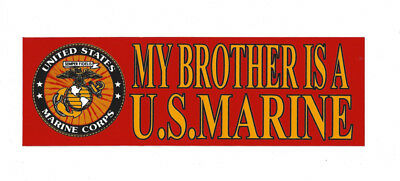 My Brother Is A Us Marine Bumper Sticker Us Marine Mr Mcrd Graduation Sister
