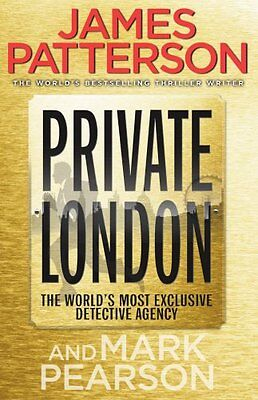 James Patterson ___ Private London ___ Brand New ___ Freepost Uk