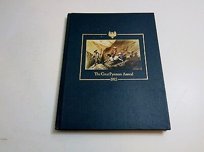 The Great Pyrenees Annual 1985 Hardback Book Limited Edition