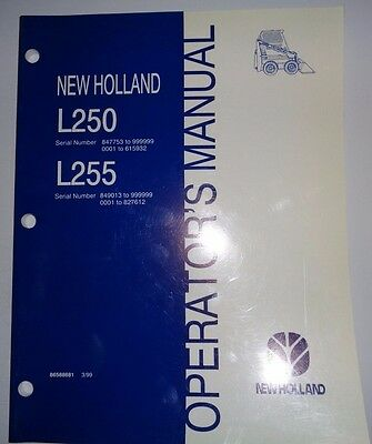 New Holland L250 & L255 Skid Steer Loader Operators Owners Manual original 3/99