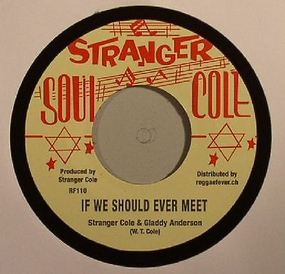 "STRANGER COLE/GLADDY ANDERSON - If We Should Ever Meet - Vinyl (7"")"