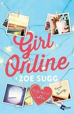 NEW - Girl Online: The First Novel by Zoella (Girl Online Book)