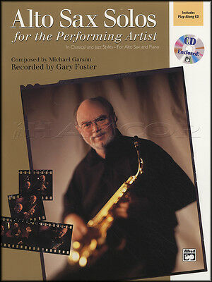 Alto Sax Solos for the Performing Artist Sheet Music Book with CD Saxophone