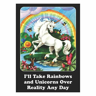 I'll Take Rainbows And Unicorns Over Reality Fridge Magnet Retro Funny Gift Gay